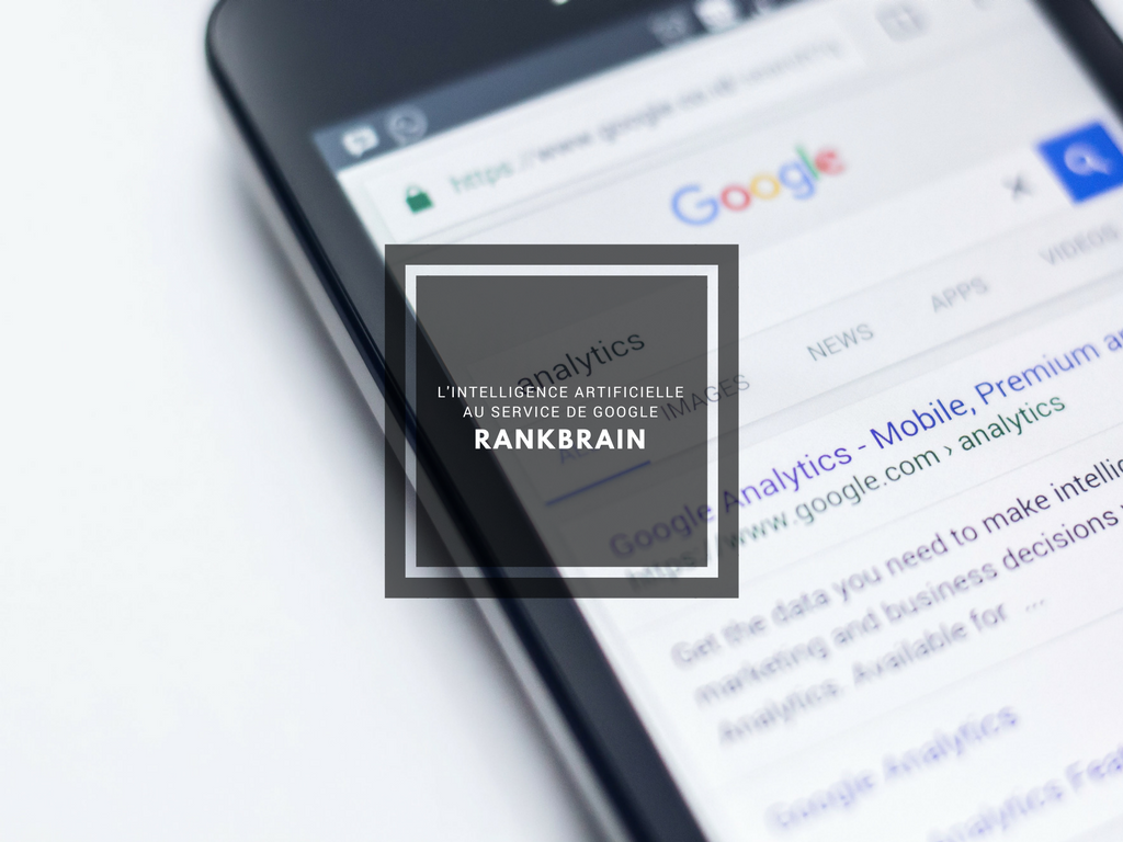 RankBrain - L'intelligence artificielle au service de Google